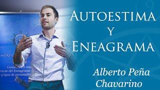Autoestima y Eneagrama Alberto Peña Chaverino