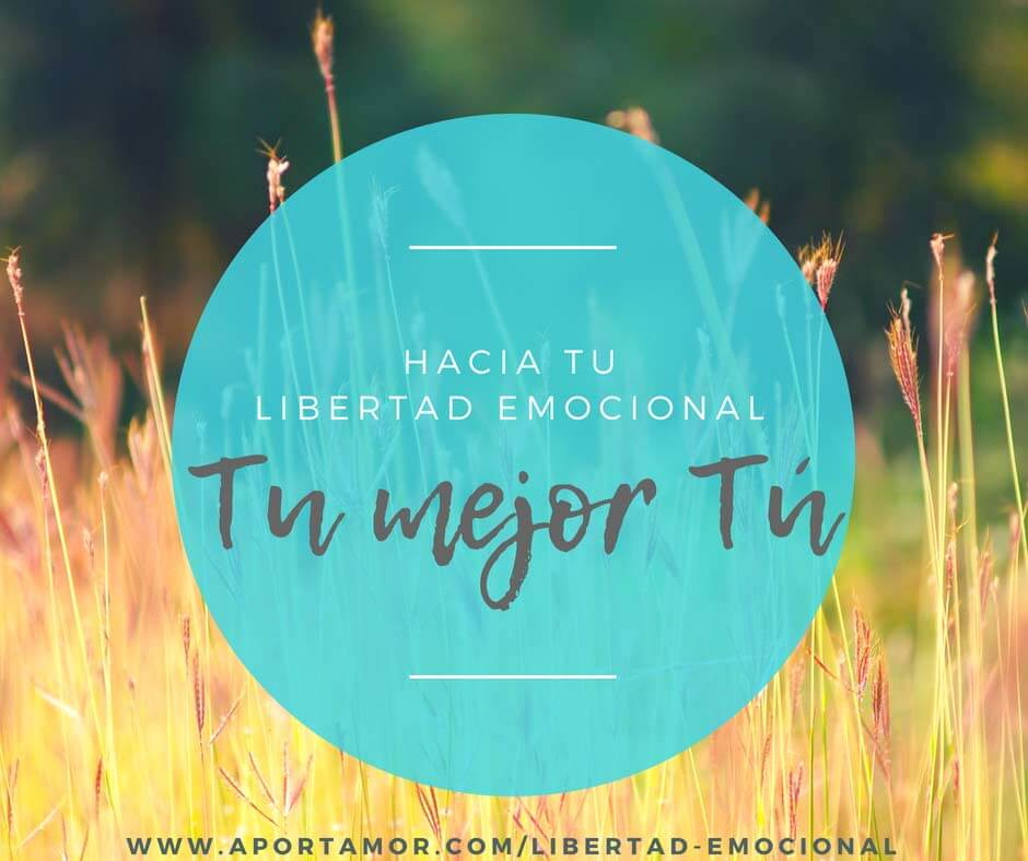 Tu mejor Tu - Libertad Emocional