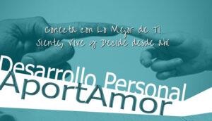 Conecta con Lo Mejor de Ti Siente, Vive y Decide desde ahí-AportAmor-Lucia-Celis